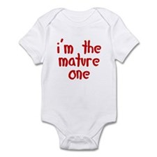 I'm the mature one Infant Bodysuit