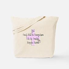 More Hospice Nursing Tote Bag