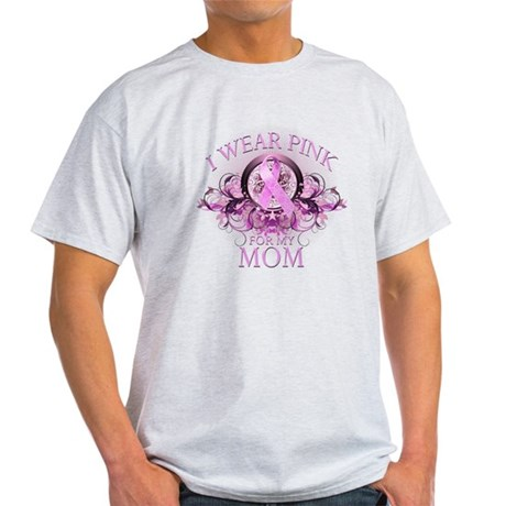 Wear Pink for my Mom (floral) Light T-Shirt