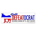 Vote Democrat (Defeatocrat) Bumper Sticker