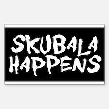 Skubala Happens Sticker (Rectangle)
