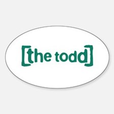 The Todd Sticker (Oval)