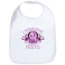 I Wear Pink for my Friend (floral) Bib
