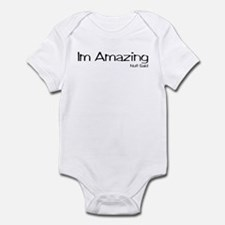 Im Amazing. Nuff Said Infant Bodysuit