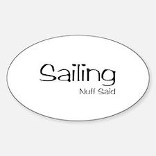 Sailing. Nuff Said Decal