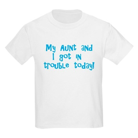 Aunt & I Got In Trouble Kids Light T-Shirt