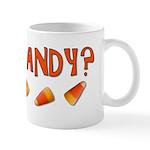 Got Candy? Mug