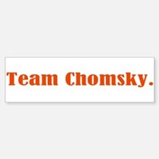 Team Chomsky Bumper Bumper Sticker