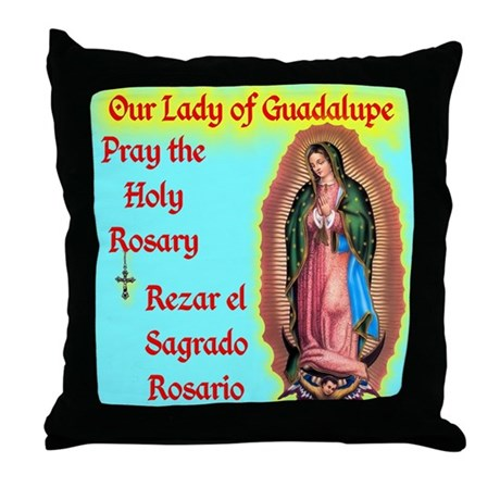 Pray the Rosary - Throw Pillow Our Lady of Guadalu