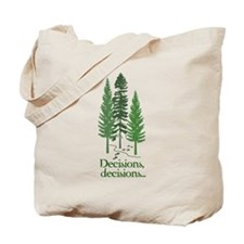 Decisions Tote Bag