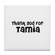 Thank God For Tamia Tile Coaster