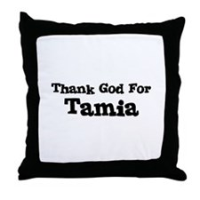 Thank God For Tamia Throw Pillow