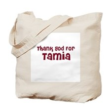 Thank God For Tamia Tote Bag