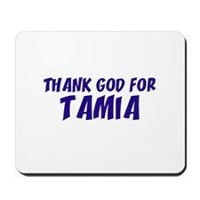 Thank God For Tamia Mousepad