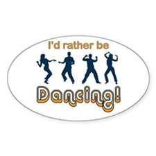 I'd rather be Dancing Decal