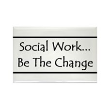 Social Work... Be The Change Rectangle Magnet (100
