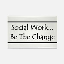 Social Work... Be The Change Rectangle Magnet