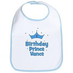 1st Birthday Prince VANCE! Bib