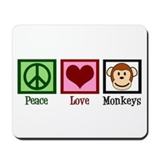 Peace Love Monkeys Mousepad