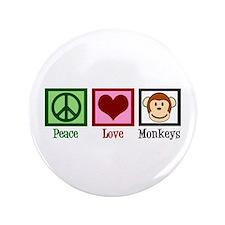 """Peace Love Monkeys 3.5"""" Button"""