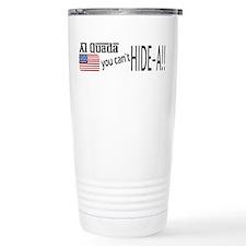 Al Quada can't Hide-a!! Travel Mug
