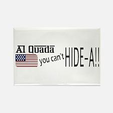 Al Quada can't Hide-a!! Rectangle Magnet