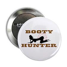 "BOOTY HUNTER 2.25"" Button"