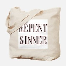 Repent Sinner! Tote Bag