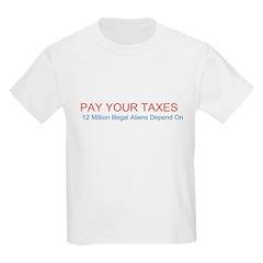 Pay Your Taxes Kids Light T-Shirt