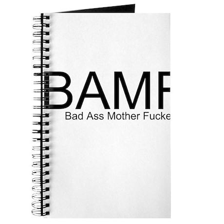 Bad Ass Mother Fucker Journal