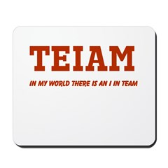 I in Team (no star) Mousepad