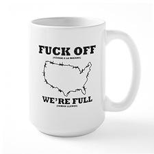 Large Mug, Keep out, we're full, funny mug,