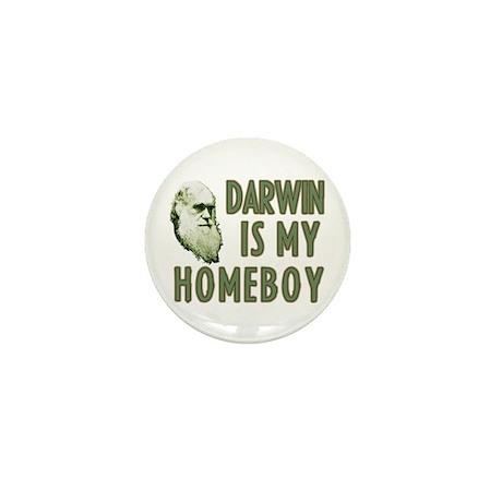 Darwin is my Homeboy Mini Button
