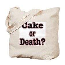 OR Death???? Tote Bag