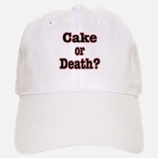 OR Death???? Baseball Baseball Cap
