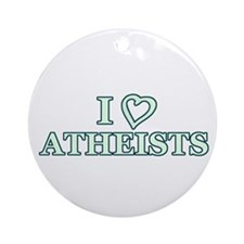 I Heart Atheists Ornament (Round)