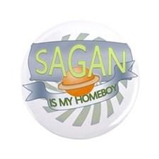 "Sagan is my Homeboy 3.5"" Button (100 pack)"