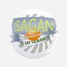 "Sagan is my Homeboy 3.5"" Button (100 pack)"