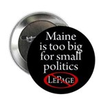 Maine: too big for small Paul LePage button