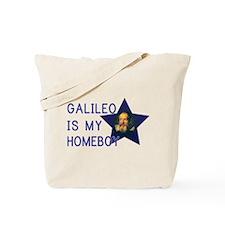 Galileo is my Homeboy Tote Bag