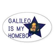 Galileo is my Homeboy Decal