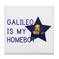 Galileo is my Homeboy Tile Coaster
