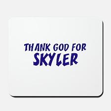 Thank God For Skyler Mousepad