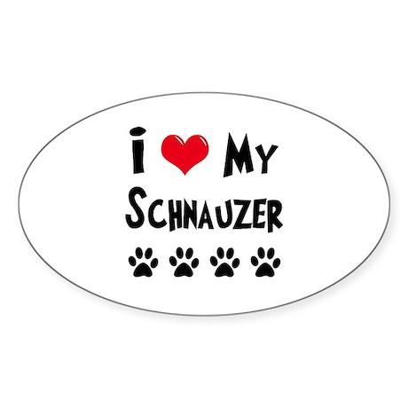I Love My Schanuzer Sticker (Oval)