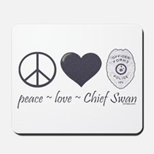 Peace Love Chief Swan Mousepad