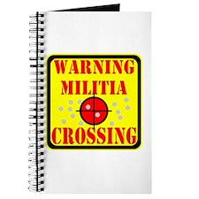 Warning Militia Crossing Journal