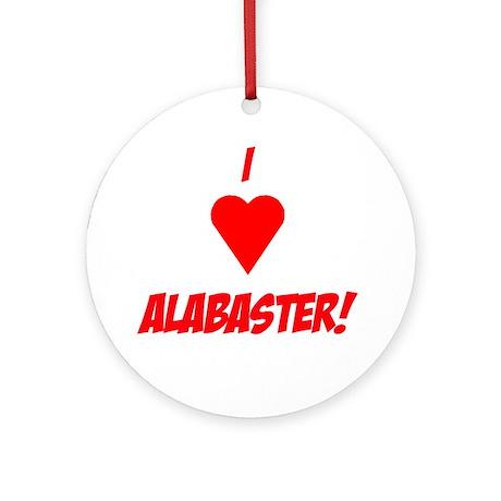 I Love Alabaster! Ornament (Round)