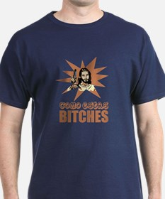 Como Estas Bitches T-Shirt