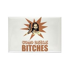 Como Estas Bitches Rectangle Magnet (10 pack)