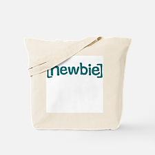 Newbie Tote Bag